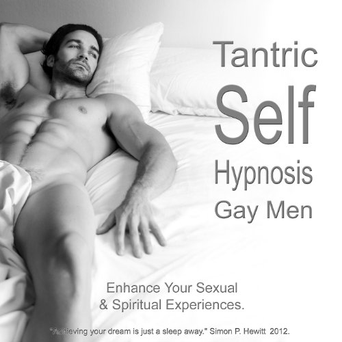 Tantric Self Hypnosis Gay Men